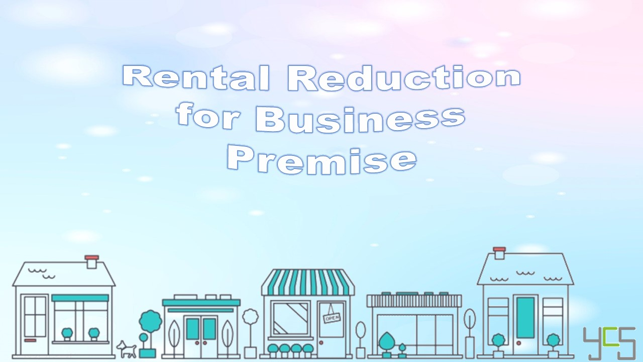 Rental Reduction for Business Premise